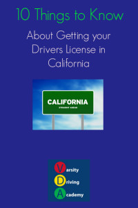 10 Things to Know about Getting your Drivers License in California