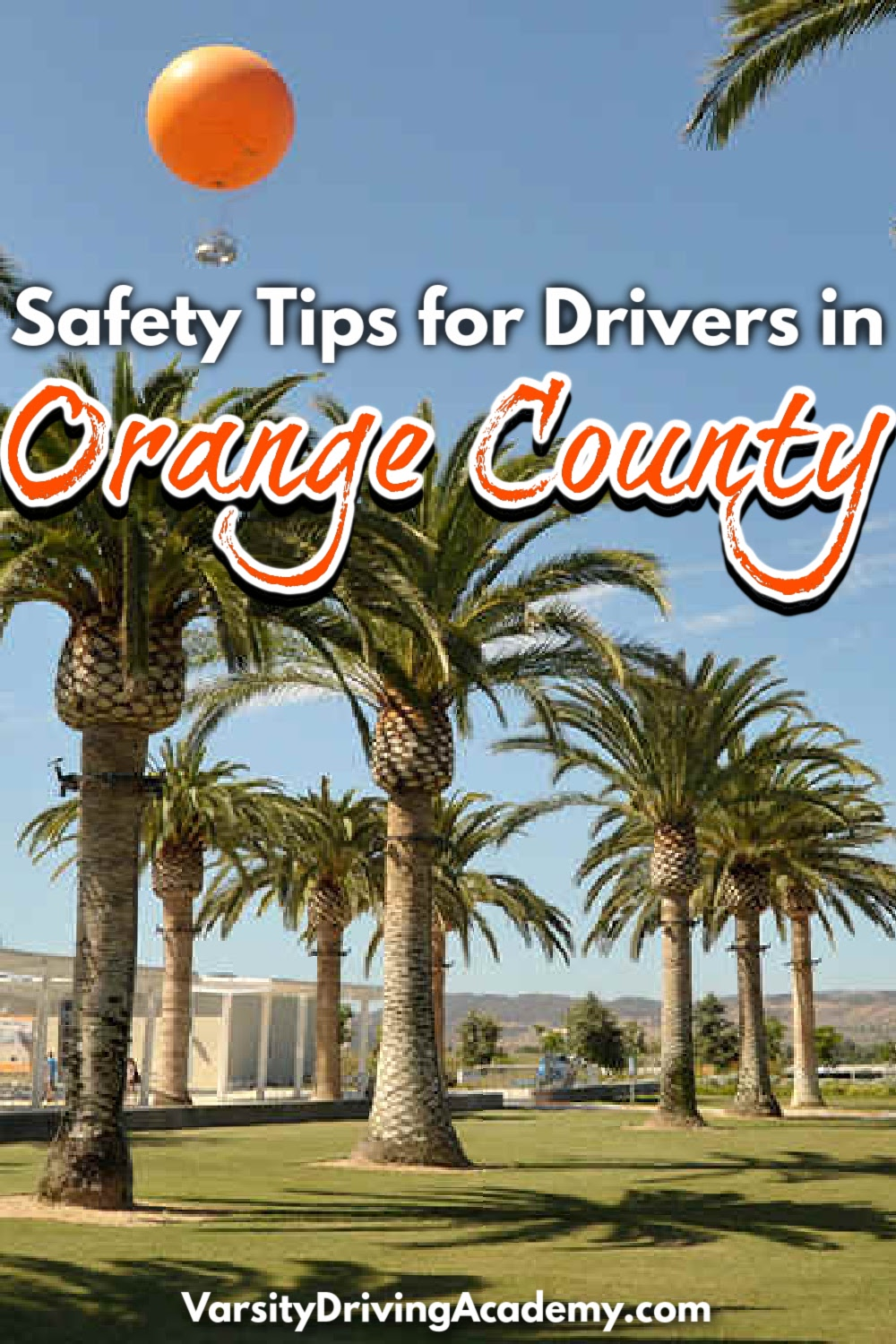 Safety tips for Orange County drivers can help drivers and pedestrians remain safe while sharing the beautiful outdoors.