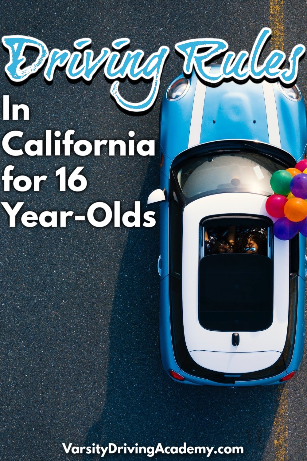 There are specific California driving rules for 16 year olds to follow for a period of time after receiving a license that may help keep teens safe.