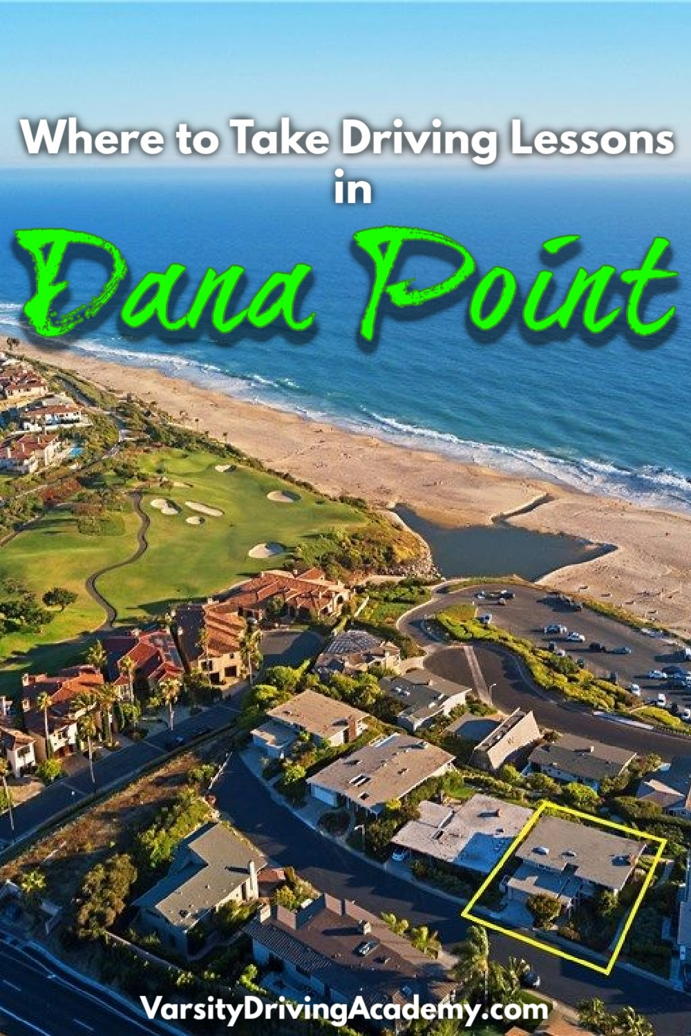 Learning where to take driving lessons in Dana Point is the first step in getting a license after turning the legal age to apply and Varsity Driving Academy can help.