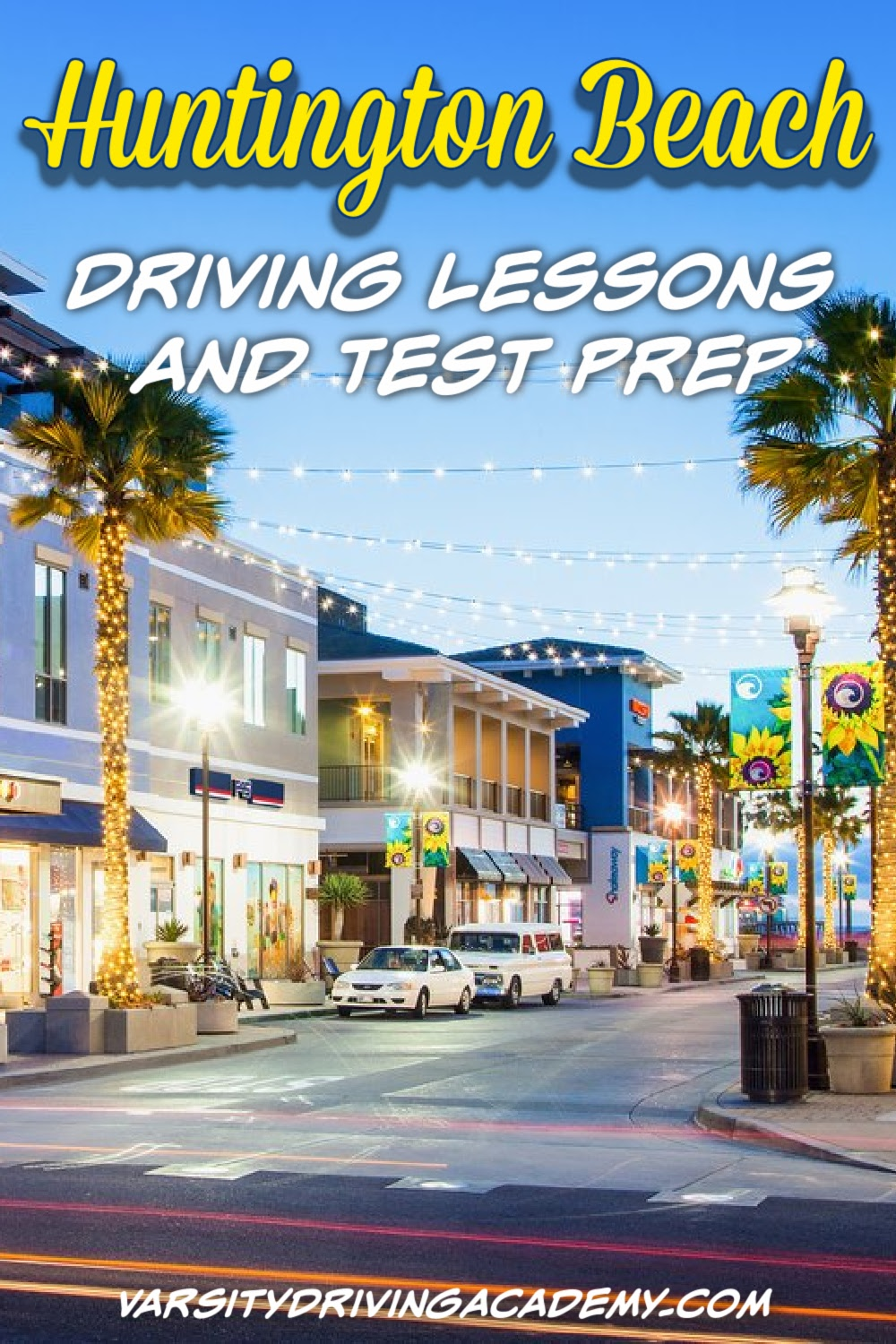 There are many ways Varsity Driving Academy can help you with your Huntington Beach driving lessons and to become a safe driver.