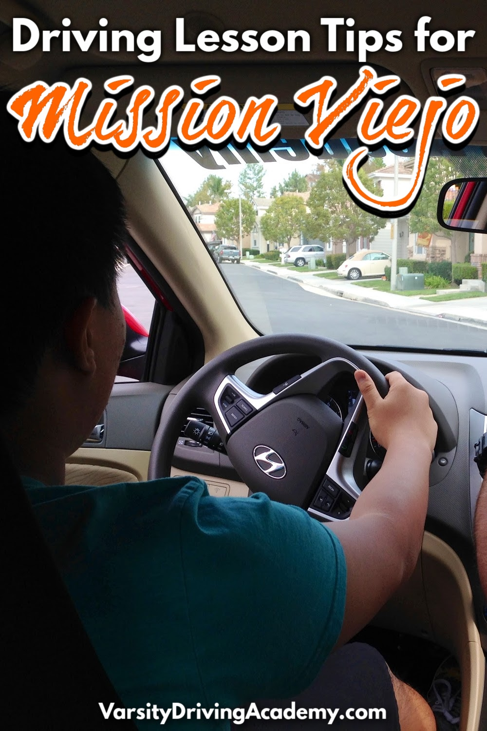The best Mission Viejo driving lessons tips can help get you ready to learn how to drive safely and defensively with Varsity Driving Academy.
