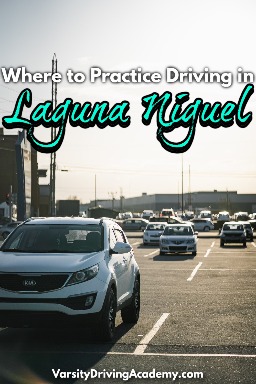 Knowing where to practice driving in Laguna Niguel is very important for student drivers who want to pass their driving test.