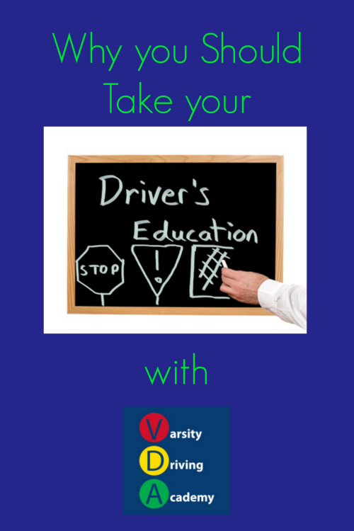 6 Reasons to Take your Drivers Education with VDA