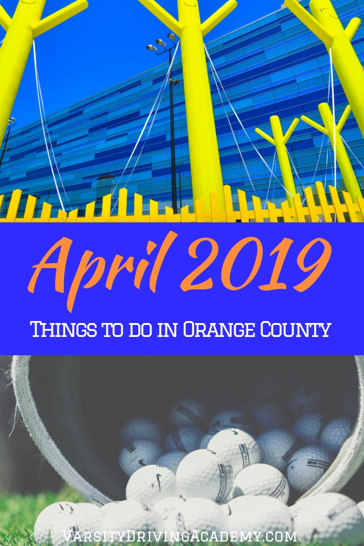 Head outside to one of the many different April 2019 things to do in Orange County so you can celebrate spring and nature.