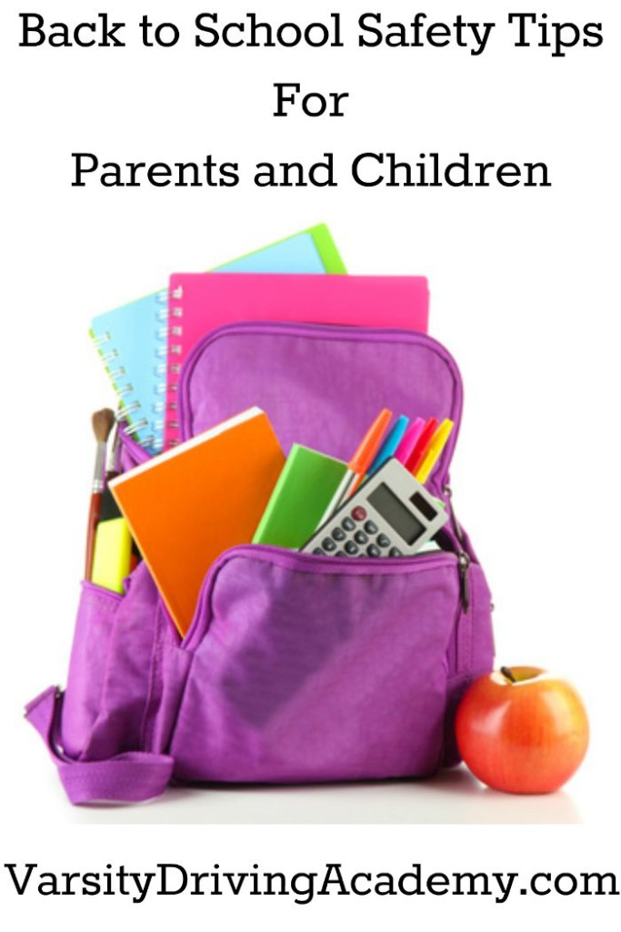 Back to School Safety Tips For Parents and Children