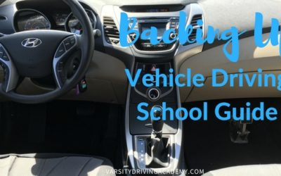 Backing Up a Vehicle Driving School Guide