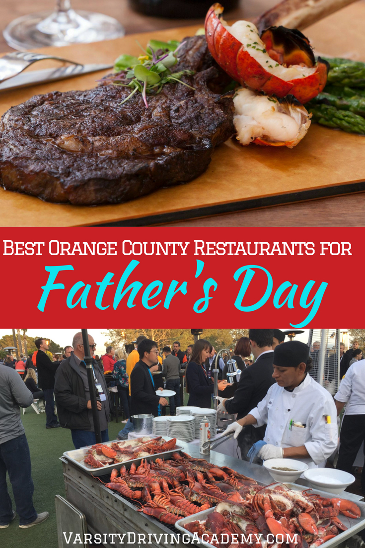Celebrate at one of the many Orange County restaurants for Father's Day and show dad just how much you love and appreciate everything he does for you.