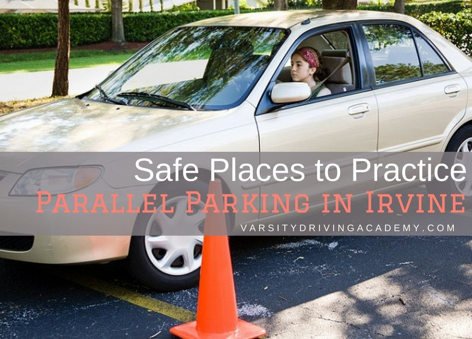 Safe Places to Practice Parallel Parking in Irvine