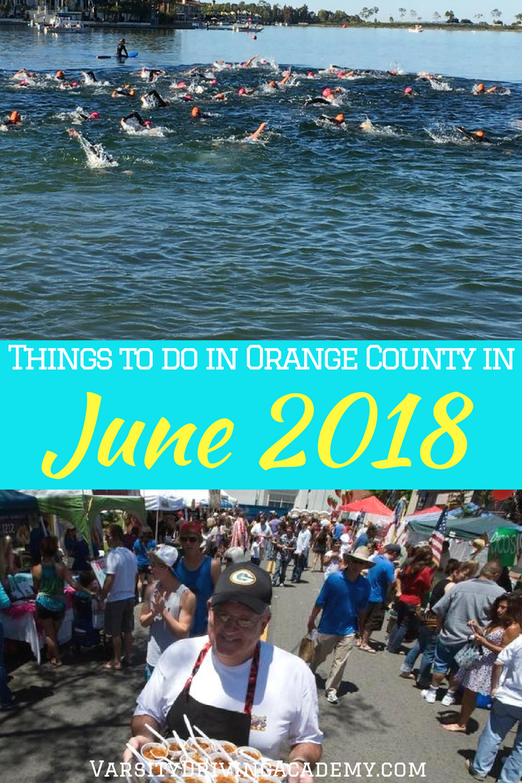 Get summer started on the right foot by attending as many of the best and most active things to do in Orange County in June 2018.