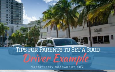 Tips For Parents to Set a Good Driver Example