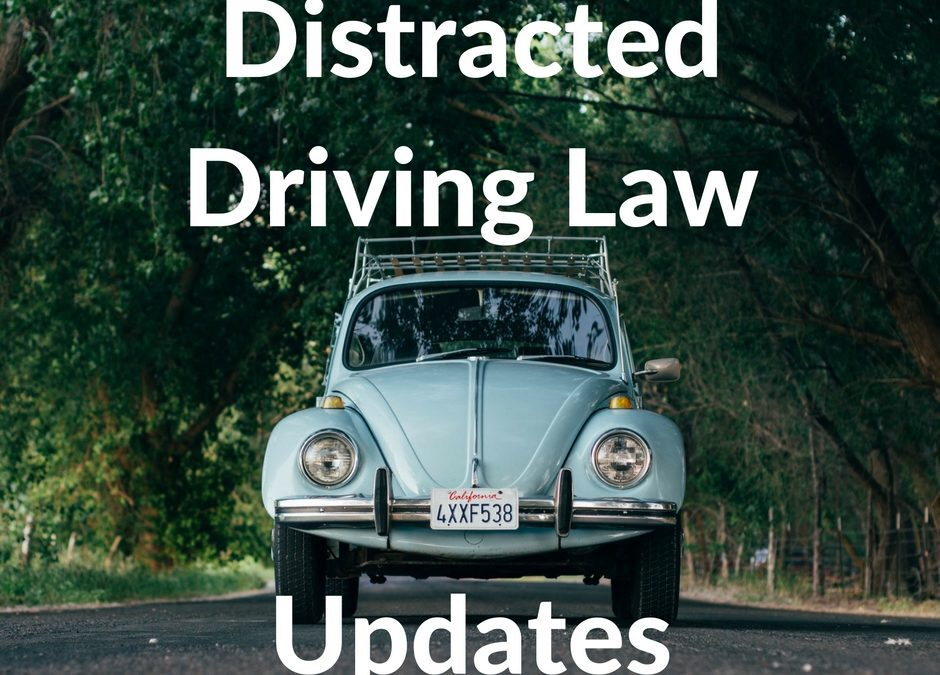 Distracted Driving Law Updates For 2017