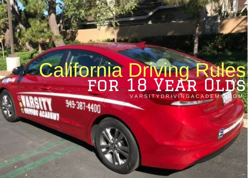 California Driving Rules for 18 Year Olds