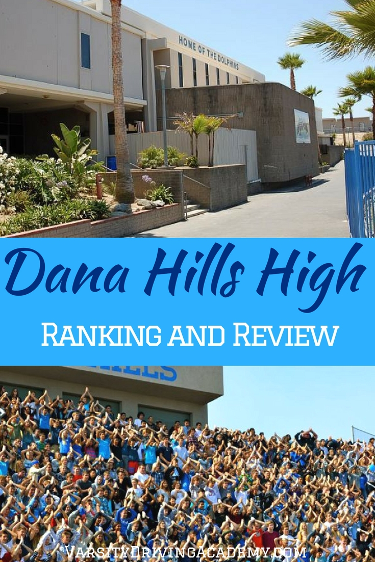 Dana Hills High School ranking is based on a few important factors and makes it easier for parents to decide which school is best for their teens.