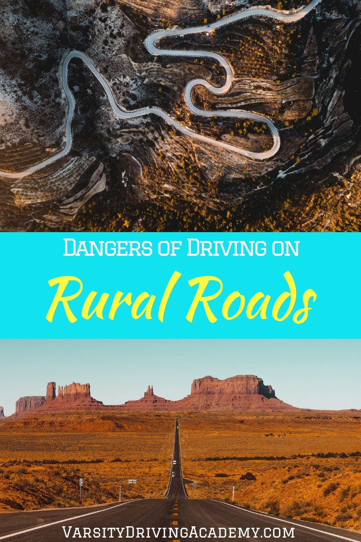 Make sure you know how to drive safely before heading out into the dangers of rural roads no matter where they may be located.