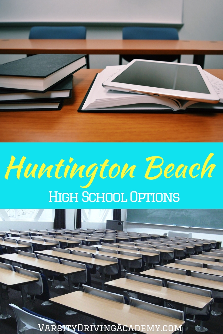Where you live in Huntington Beach will determine which Huntington Beach high school options are available to you and your family.