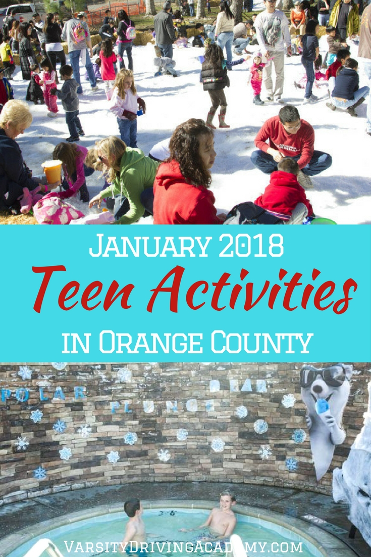 January 2018 is filled with teen activities in Orange County that help them start the year off on the right foot and continue to enjoy the season.