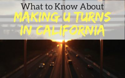 Making U Turns in California: What to Know