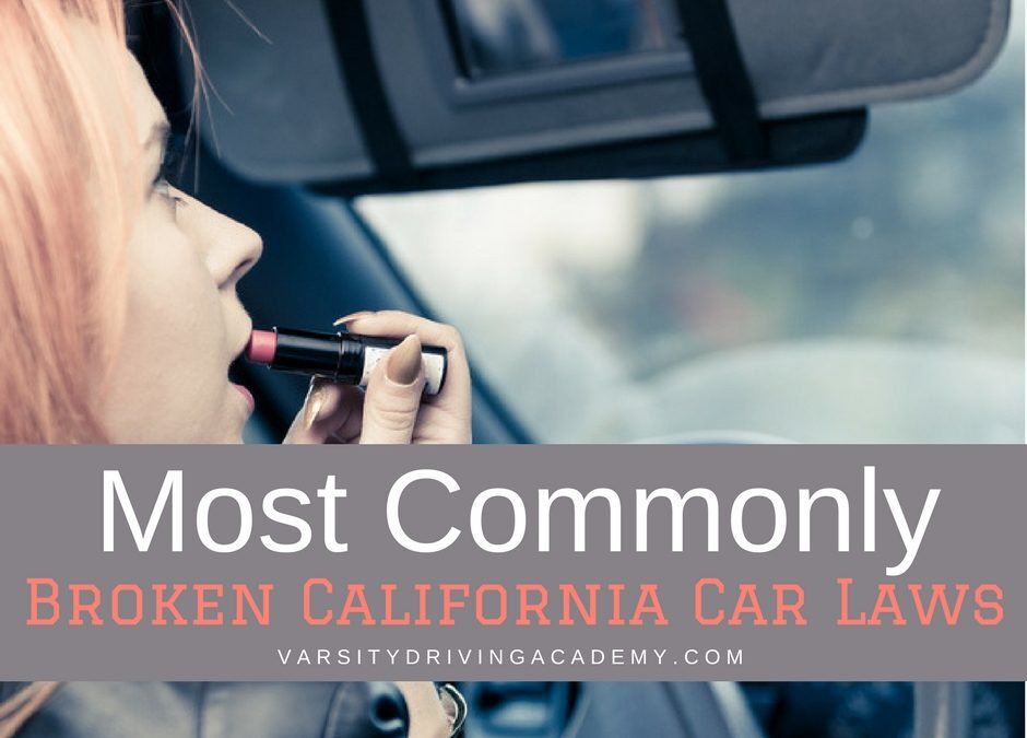 Knowing what California car laws are most commonly broken can help you make sure you're not one of the many who breaks them.