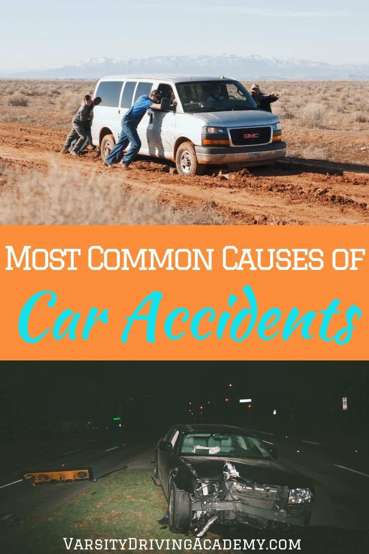 Once you've learned the most common causes of accidents you can learn to avoid them while driving and stay even safer on the road.