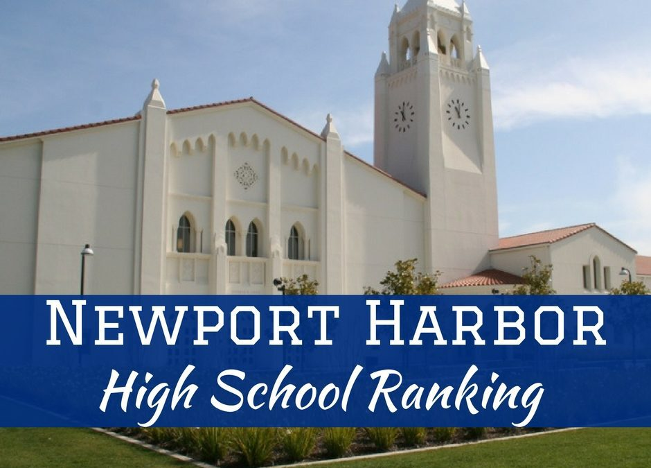 Newport Harbor High School has a ranking that reflects the beauty and luxury that Newport is known for amongst residents and visitors.