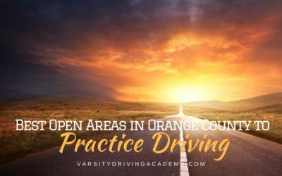 Best Open Areas to Practice Driving in Orange County