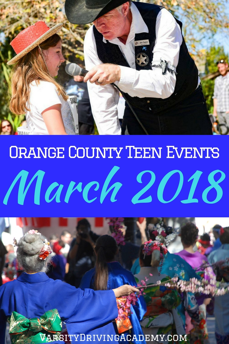 Orange County Teen events March 2018 shine a spotlight on the blooming flowers, plants, and trees as we celebrate the beginning of spring.