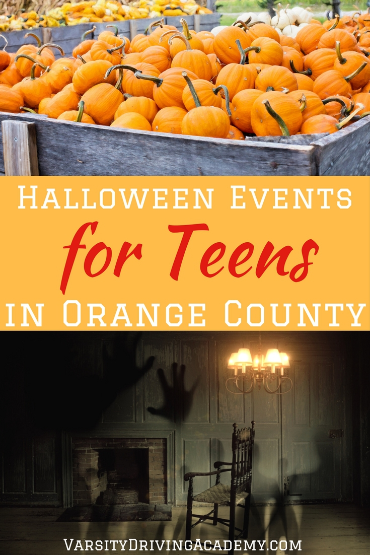 Head out during the month of October to a few, if not all of the many different Halloween events in Orange County for teens.