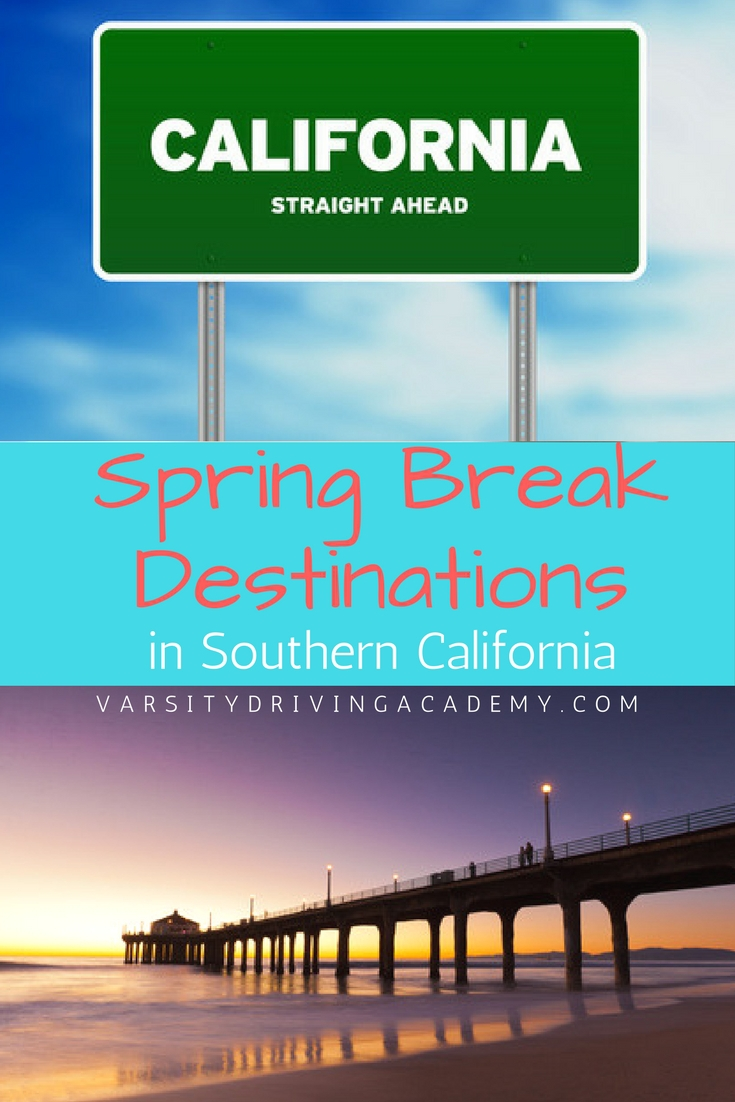 Find the best spring break destinations in southern California for a perfect week of luxury vacation, relaxation and memories you won't soon forget.