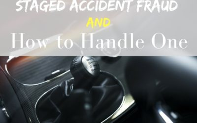 Staged Accident Fraud and How to Handle One