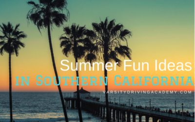 Summer Fun Ideas in Southern California