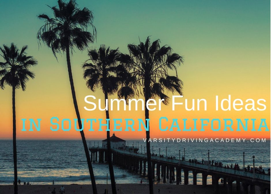 There are many summer fun ideas in Southern California are waiting around every corner all season long and they're waiting for you.