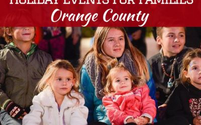 2017 Holiday Things to Do for Families in Orange County