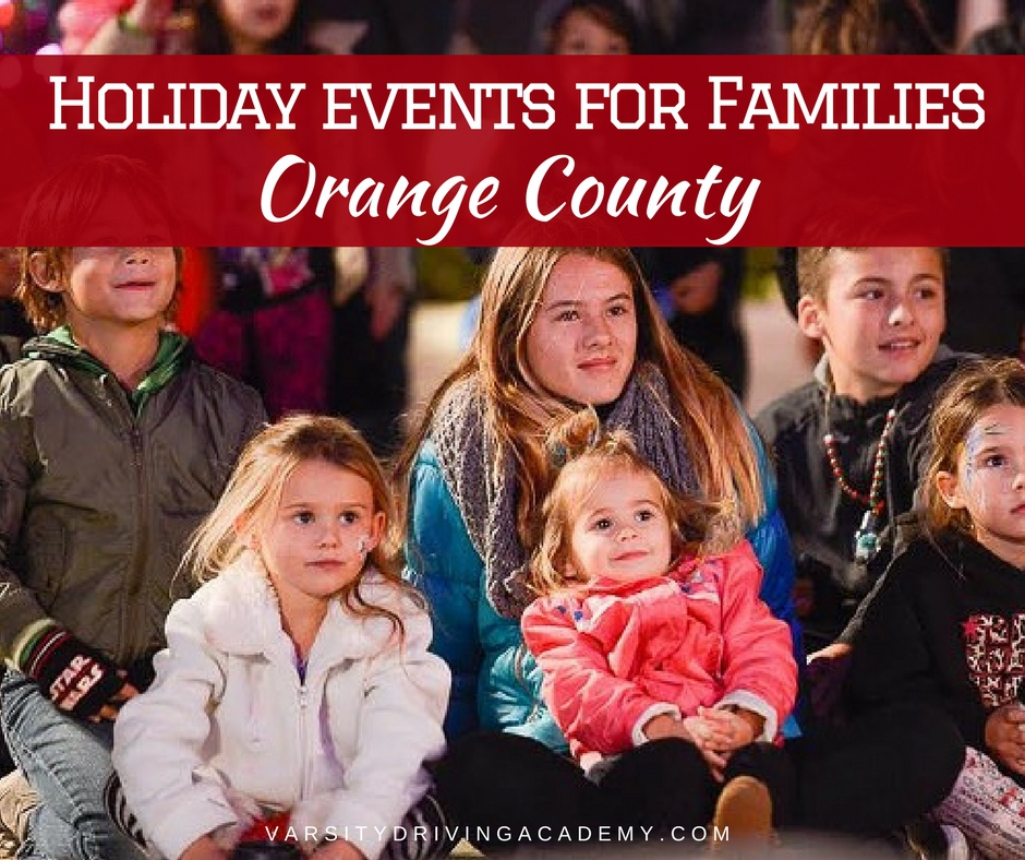 2017 holiday things to do for families in orange county vda for Christmas activities for families to do