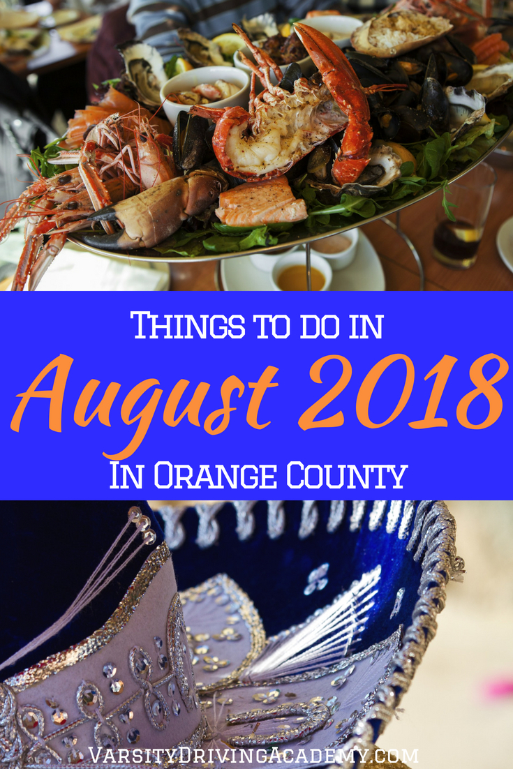 Enjoy the best things to do in August 2018 in Orange County and kick off the end of summer with the beginning of even more fun times.