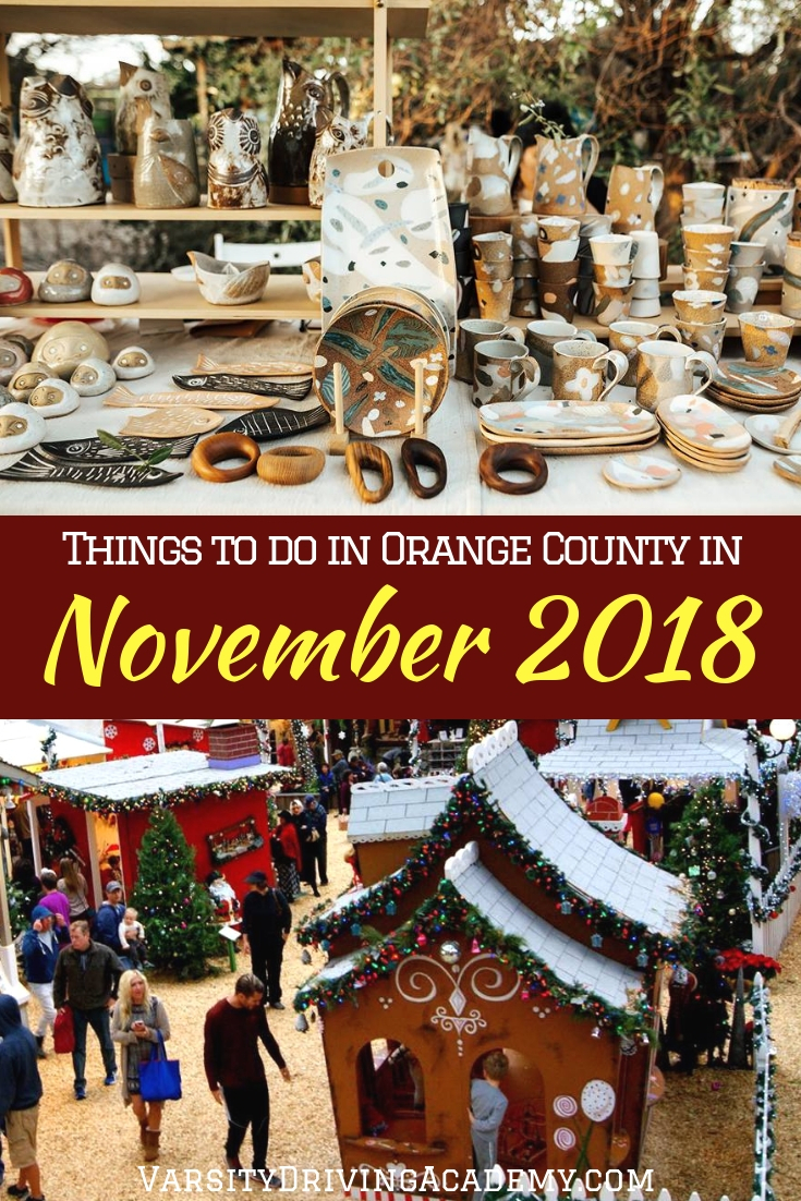 How will you be filling your calendar with things to do in Orange County in November 2018? There are a few things you won't want to miss.