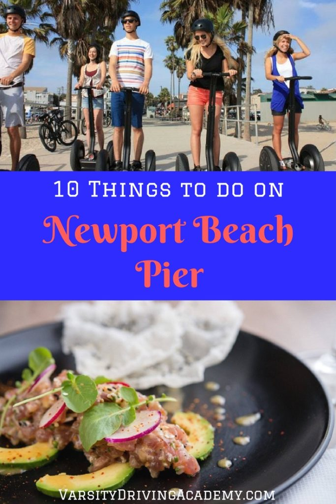 After you've snapped a pic of the Newport Beach Pier, head to one of the many things to do in the area that you will surely enjoy.