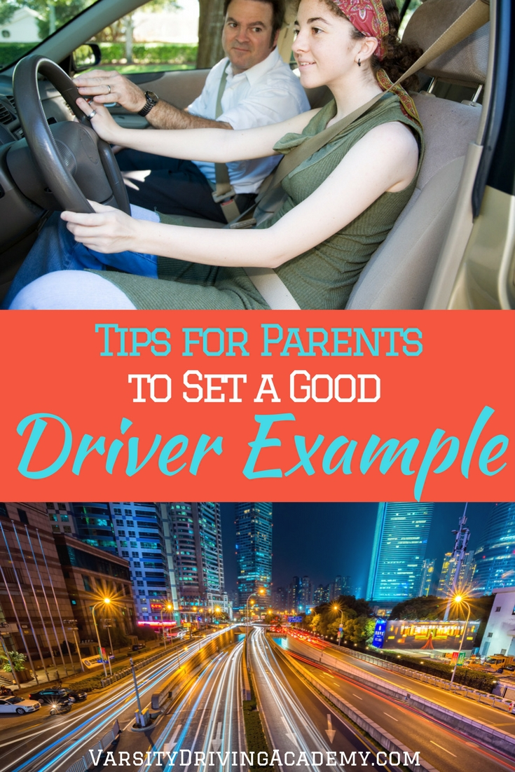 When parents set a good driver example for their teens, they not only teach their teens, they also refresh their own skills and become better drivers.