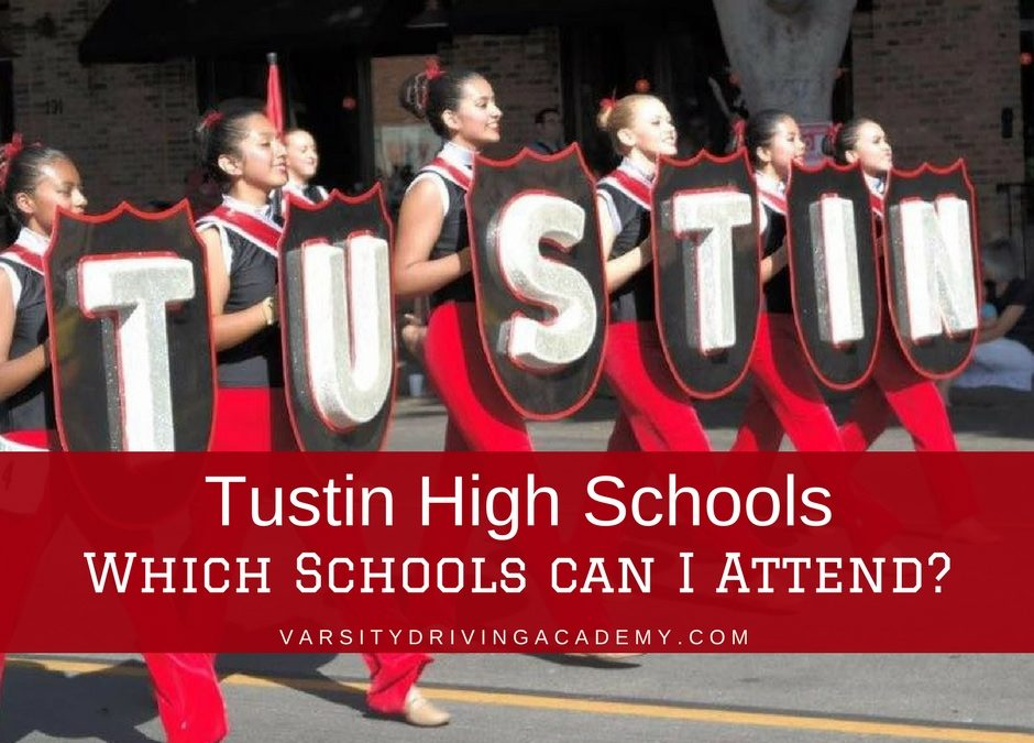 Tustin High Schools: Which School Can I go to?
