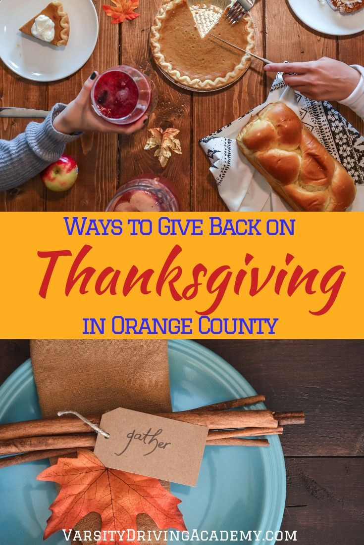 There are so many ways to give back on Thanksgiving in Orange County and you and your family can be part of the difference.