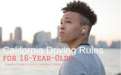California Driving Rules for 16 Year Olds