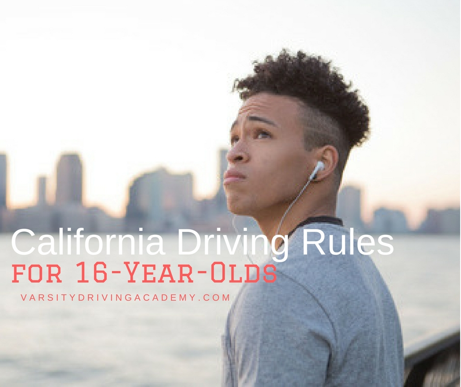California Driving Rules for 16 Year Olds - VDA Driving