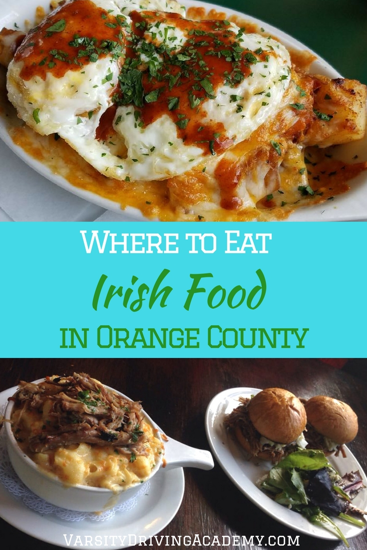 Celebrate the green by knowing where to eat Irish food in Orange County on St. Patrick's Day and experience the flavors of a culture.
