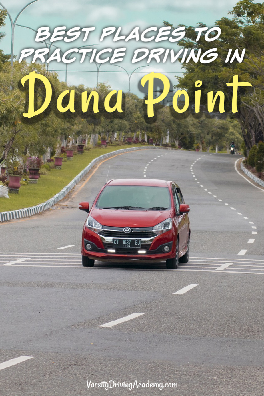 Learning to drive means choosing from a variety of roads to sharpen your driving skills and knowing where to practice driving in Dana Point to stay safe.