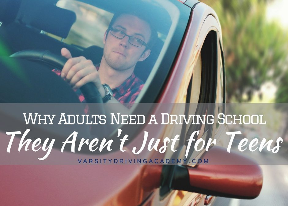 Why Adults Need a Driving School | They Aren't Just for Teens