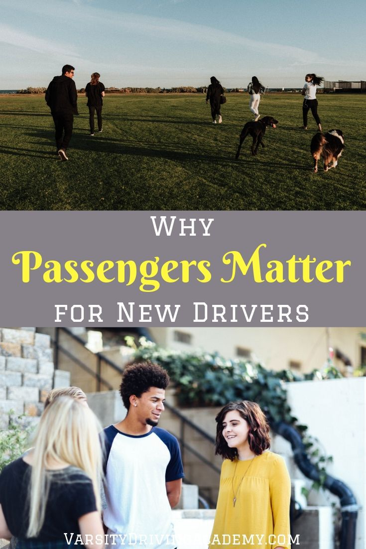 Discover why passengers matter for new drivers when it comes to staying safe even after the first year of driving legally.